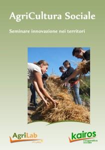 AgriCultura Sociale - Documento pubblicato da Kairos a cura di Andrea Zampetti