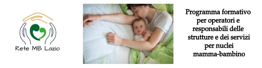 """""""Programma formativo per operatori e responsabili delle strutture e dei servizi per nuclei mamma-bambino"""""""